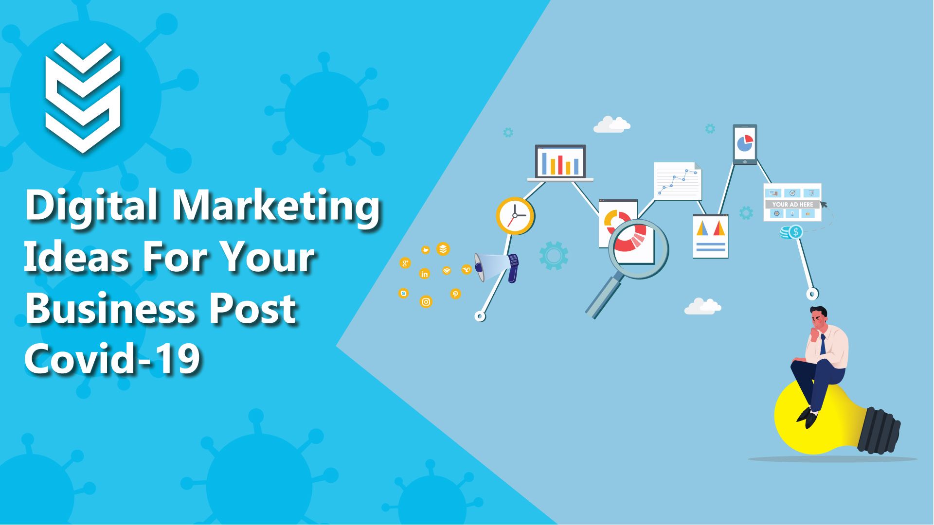 Digital Marketing Ideas for Your Business Post Covid-19