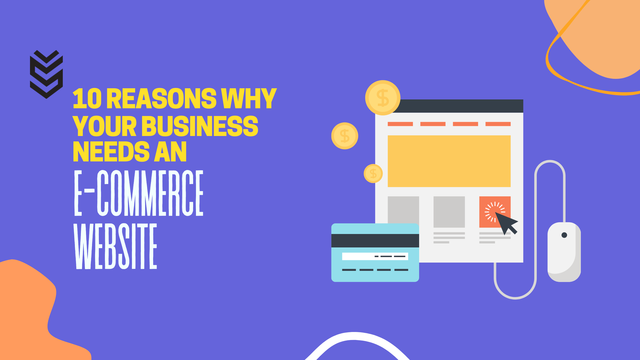 10 Reasons why your business needs an e-commerce website