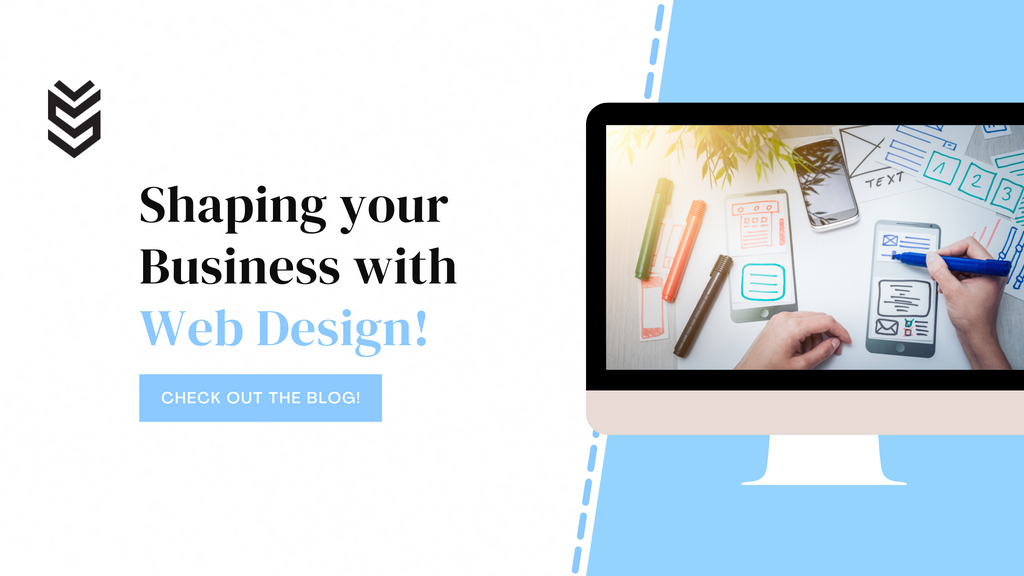The importance of website design & development in shaping your business