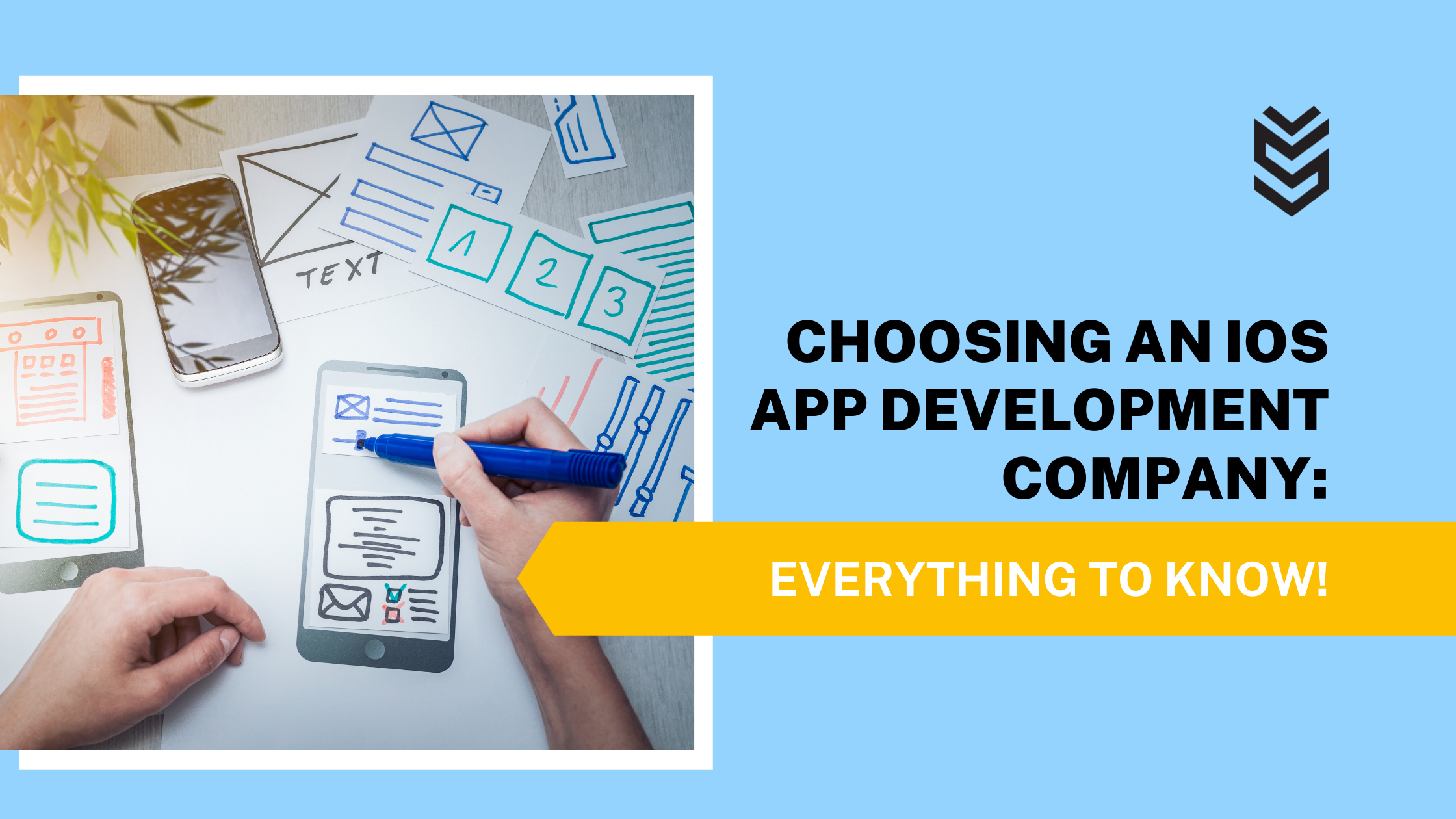 CHOOSING AN iOS APP DEVELOPMENT COMPANY: EVERYTHING TO KNOW