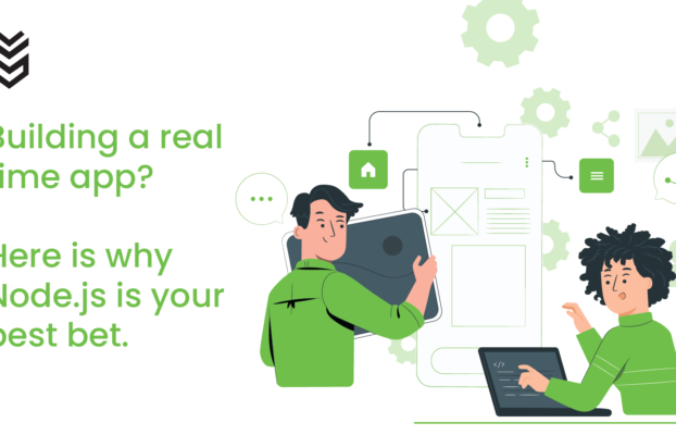 Building a real-time app? Here's why Node.js is your best bet.